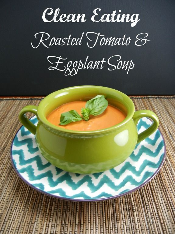 Clean Eating Recipe - Roasted Tomato and Eggplant Soup. Quick & Easy Recipe on www.thetastyfork.com