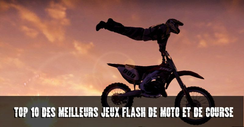 top 10 des meilleurs jeux flash de moto et de course forum. Black Bedroom Furniture Sets. Home Design Ideas