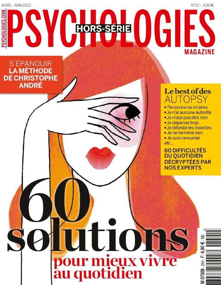 Psychologies Magazine Hors-Série 21 Avril Mai 2013
